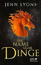 Der Name aller Dinge: Drachengesänge 2 (German Edition)