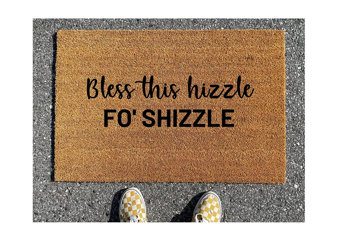 Bless Direct stock discount This Hizzle Doormat fo Store shizzle Welcome Door Funny mat Ma