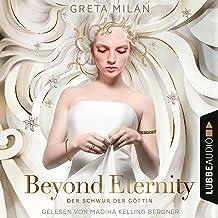 Beyond Eternity (German edition): Der Schwur der Göttin 1