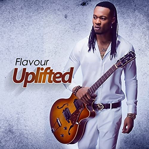 Uplifted by Flavour N'abania on Amazon Music - Amazon com