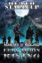 Monster Squad 2: Full Moon Rising