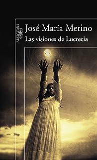 Las visiones de Lucrecia (Ebook)