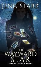 The Wayward Star (Wilde Justice Book 5)