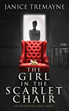 The Girl in the Scarlet Chair: A New Adult Clean Romance with Paranormal Elements (City of Affection - Book 1)
