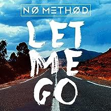 Let Me Go (Remixes)