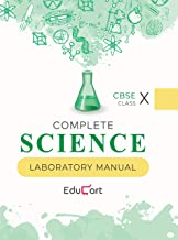 Complete Science Laboratory Manual CBSE For Class 10