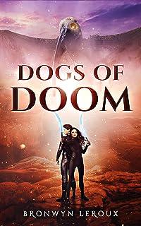 Dogs of Doom (Destiny Book 2)