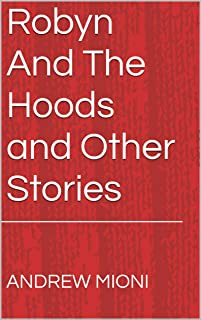 Robyn And The Hoods and Other Stories