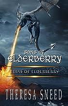 Elias of Elderberry (Sons of Elderberry Book 1)