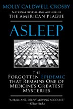 Asleep: The Forgotten Epidemic that Remains One of Medicine's Greatest Mysteries (English Edition)