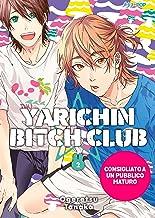 Yarichin bitch club (Vol. 2)