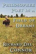 Philosopher Poet in a Field of Dreams: 2018 Poetry Memoir of Kung Fu Cowboy Studying Immanuel Kant and Jordan Peterson