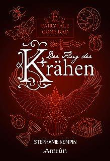 Fairytale gone Bad 2: Der Flug der Krähen (German Edition)
