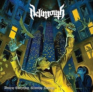 Destroy Everything Worship Nothing