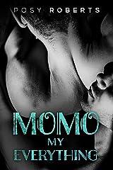 Momo: My Everything Kindle Edition