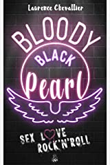Bloody Black Pearl : Une Romance Rock (Comédie New Adult) Format Kindle