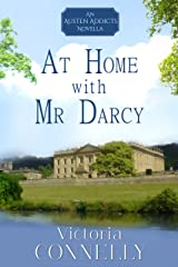 At Home with Mr Darcy (Austen Addicts Book 6) (English Edition) Format Kindle
