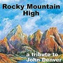 Rocky Mountain High - A Tribute to John Denver