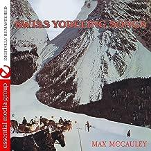 Swiss Yodeling Songs (Digitally Remastered)