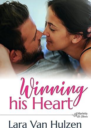 Winning His Heart (The Marietta St Claire's Book 2)