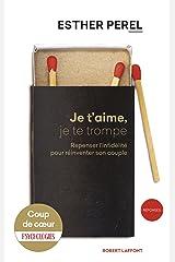Je t'aime, je te trompe (Réponses) (French Edition) Kindle Edition