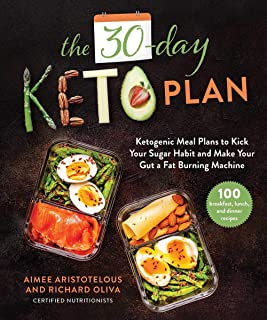 Sponsored Ad - The 30-Day Keto Plan: Ketogenic Meal Plans to Kick Your Sugar Habit and Make Your Gut a Fat-Burning Machine