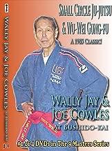 NINE MASTERS 1: Wally Jay and Joe Cowles at BUSHIDO-KAI, CyberMonday Sale Price!