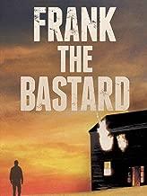Best frank the bastard film Reviews