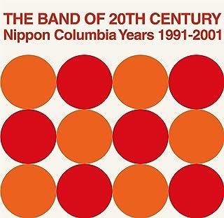 THE BAND OF 20TH CENTURY : NIPPON COLUMBIA YEARS 1991-2001 [Analog]
