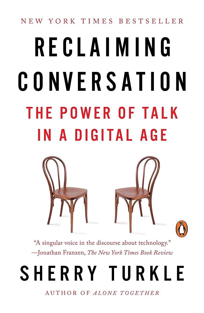 付ける上記の頭と肩病んでいるReclaiming Conversation: The Power of Talk in a Digital Age (English Edition)