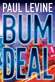 Bum Deal (Jake Lassiter Legal Thrillers Book 13)