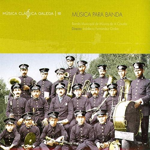 Saludo a Lugo de Banda Municipal de Música de A Coruña en ...