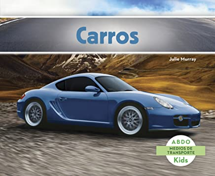 Carros (Abdo Kids: Medios De Transporte) (Spanish Edition)