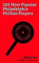 Focus On: 100 Most Popular Philadelphia Phillies Players: Ryan Howard, Bob Uecker, Jim Bunning, Curt Schilling, Lenny Dykstra, Dallas Green (baseball), ... Martínez, Chase Utley, Tug McGraw, etc.