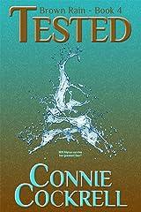 Tested (Brown Rain Book 4) Kindle Edition