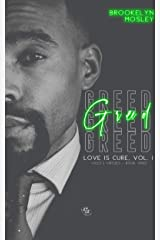 GREED (The Love Is Cure, Vol 1. Vices & Virtues Series Book 3) Kindle Edition