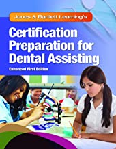 Jones & Bartlett Learning's Certification Preparation for Dental Assisting, Enhanced Edition