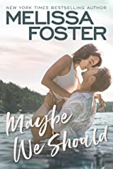 Maybe We Should (Silver Harbor Book 2) Kindle Edition