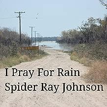 I Pray for Rain