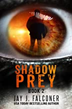 Shadow Prey (A Paranormal Action Thriller Book 2)