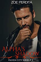 Alpha's Shadow (Haven City Series # 2)