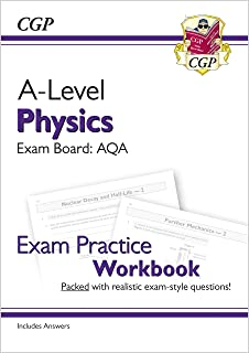 A-Level Physics: AQA Year 1 & 2 Exam Practice Workbook - includes Answers