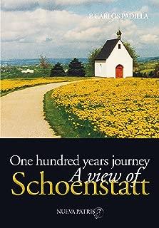 One Hundred years journey, a view of Schoenstatt