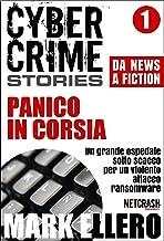 Scaricare Libri CCS#1: Panico in corsia (Cyber Crime Stories) PDF