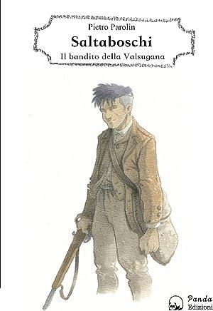 Saltaboschi - Il bandito della Valsugana