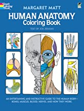 Human Anatomy Coloring Book: an Entertaining and Instructive Guide to the Human Body - Bones, Muscles, Blood, Nerves and H...