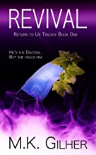 REVIVAL: Return to Us Romance Series Book 1