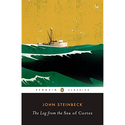 The Log from the Sea of Cortez Penguin Classics John