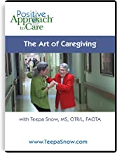 the art of caregiving teepa snow