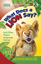 What Does a Lion Say?: And Other Playful Language Games (Between the Lions Series)